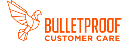 Bulletproof Customer Care