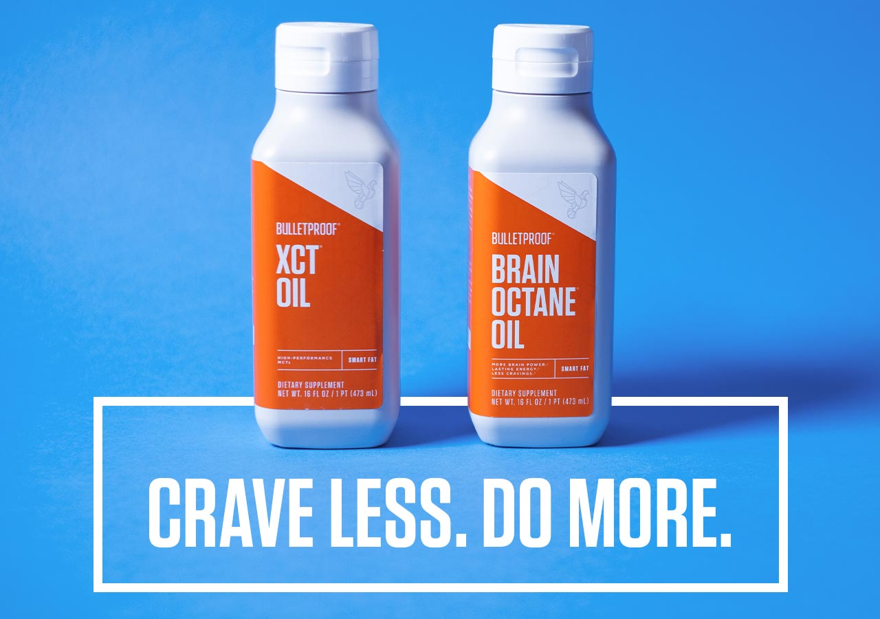 Crave Less. Do More.