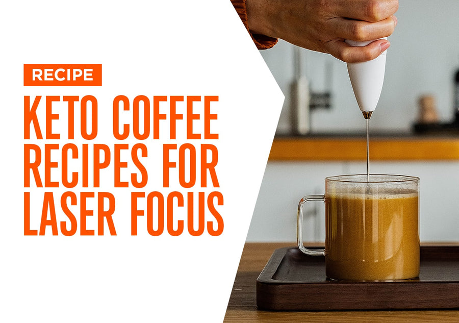 Keto Coffee Recipes for Laser Focus