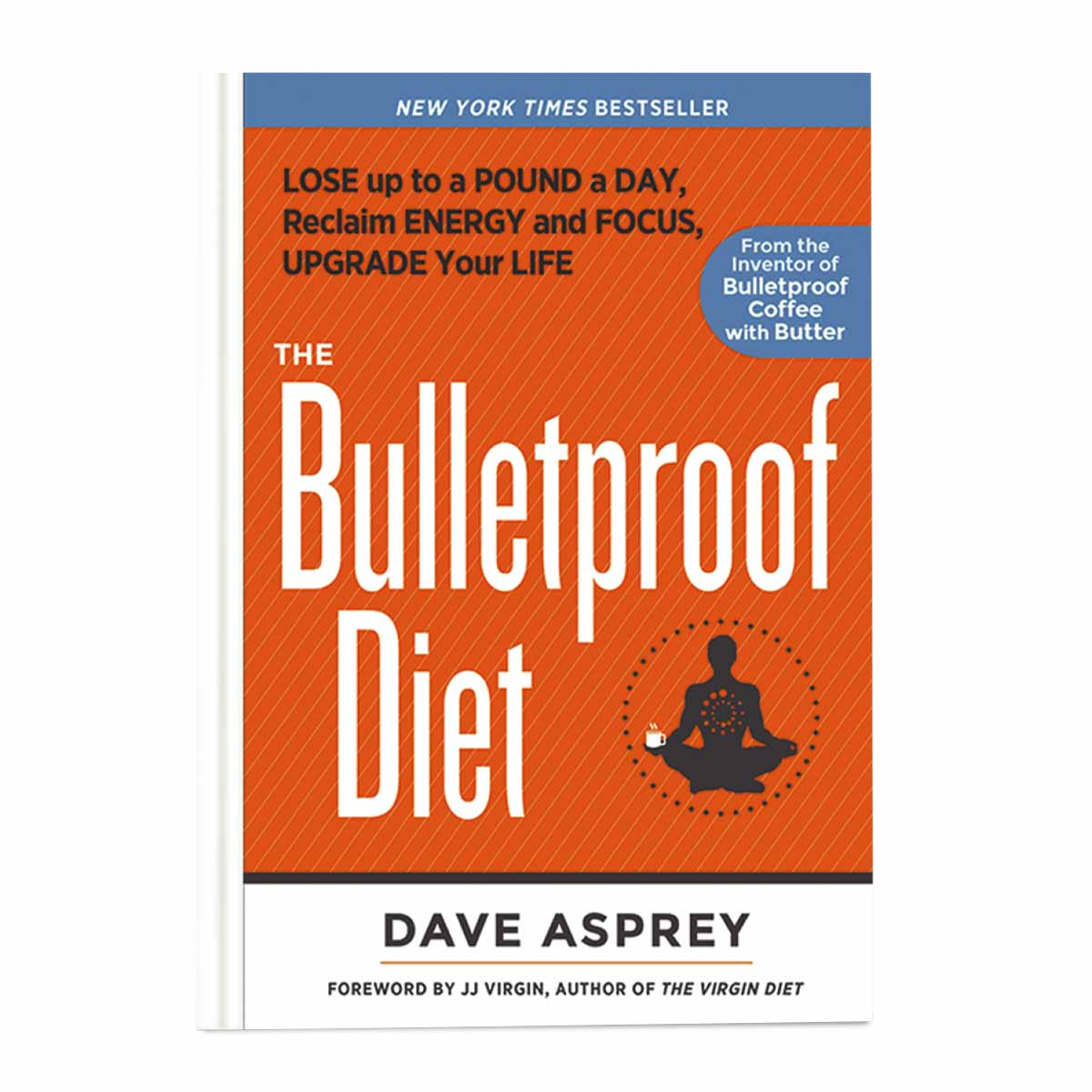 The Bulletproof Diet Book (Hardcover)