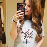 """I need you"" Christian T-Shirt - Aligned Blessings.com"