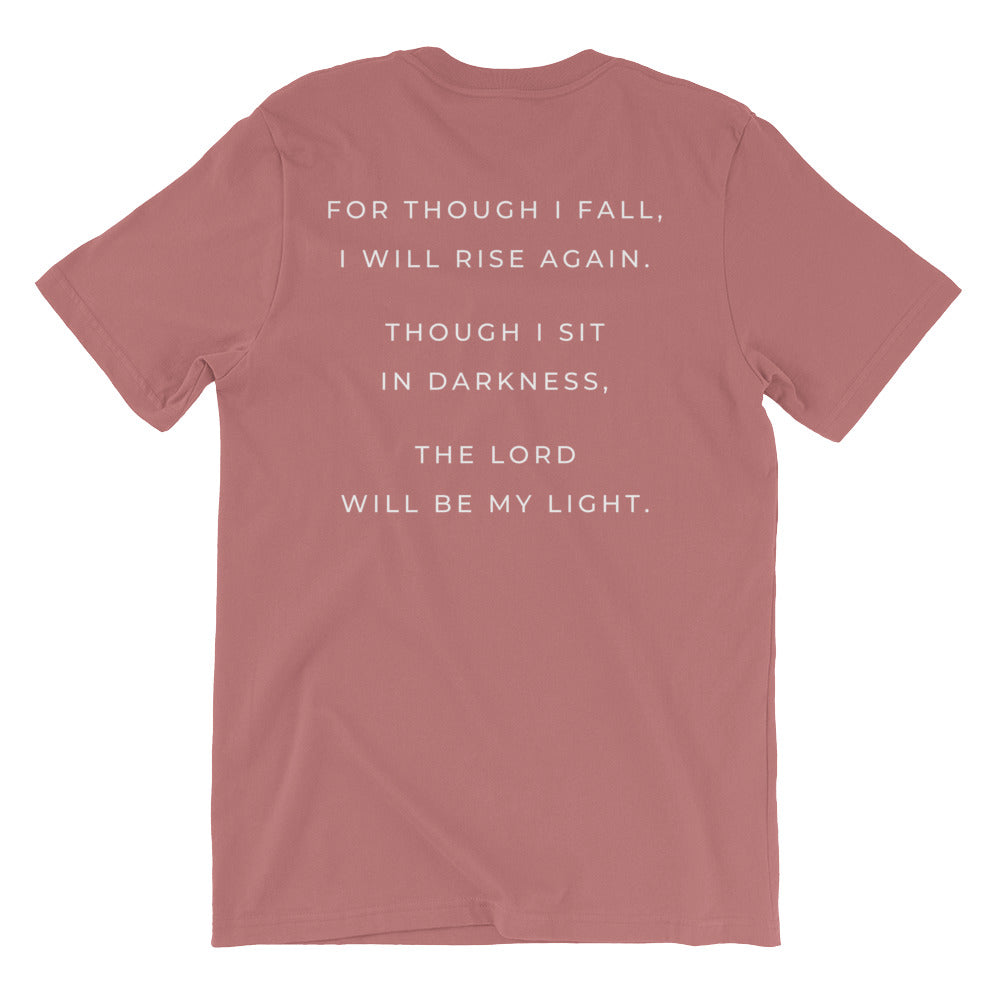"""Micah 7:8"" Unisex T-Shirt - Aligned Blessings, LLC"