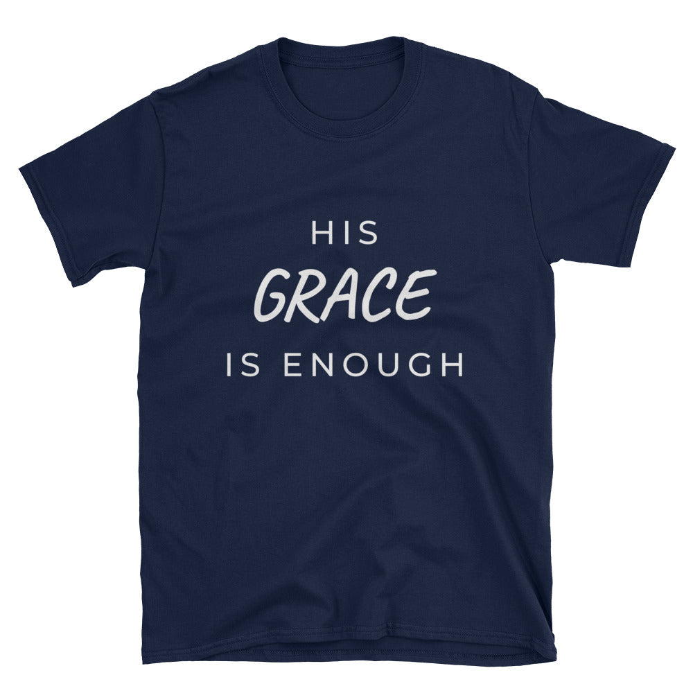 """His GRACE"" Unisex T-Shirt"