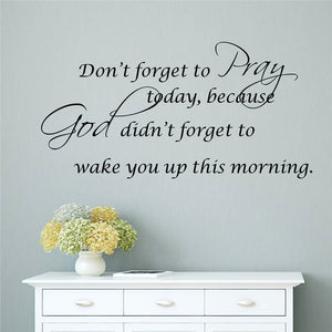 """Don't Forget To Pray"" Wall Decal"