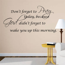 "Load image into Gallery viewer, ""Don't Forget To Pray"" Wall Decal"