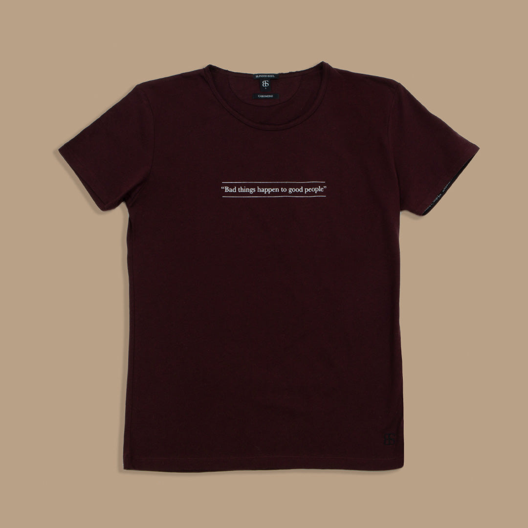 "Camiseta cashmere ""Bad things happen to good people"" - Blinded Soul"