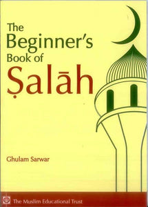 The Beginner's Book of Salah - jubbas.com