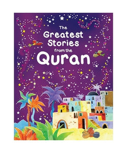 The Greatest Stories From the Quran - jubbas.com