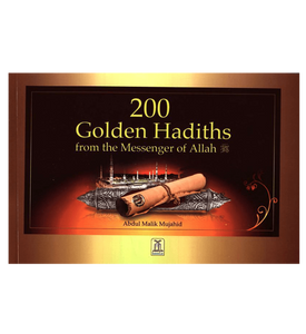 200 Golden Hadiths From the Messenger of Allah - jubbas.com