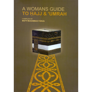 A Woman's Guide To Hajj & Umrah - jubbascom