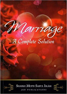 Marriage A Complete Solution - jubbas.com