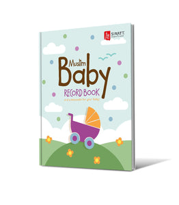 Muslim Baby Record Book - 4th EDITION - jubbas.com