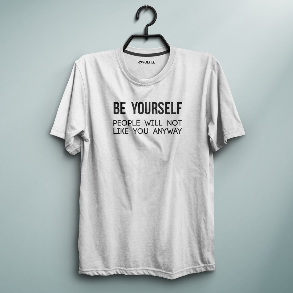 Be Yourself White Tee