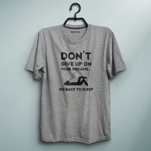 Don't Give Up Gray Tee