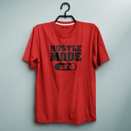 Hustle Mode ON Red Tee