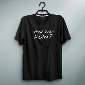 How You Doin? Black Tee