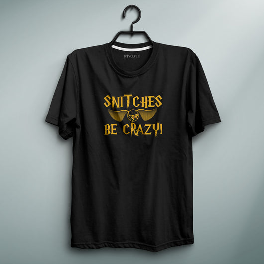 Snitches Be Crazy Black Tee
