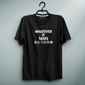 Whatever It Takes Black Tee
