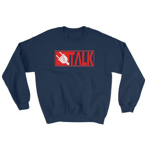 Plug Talk - Sweatshirt