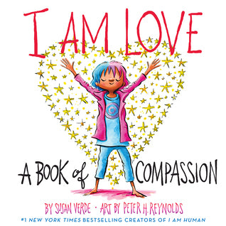 I am Love: A Book of Mindfulness