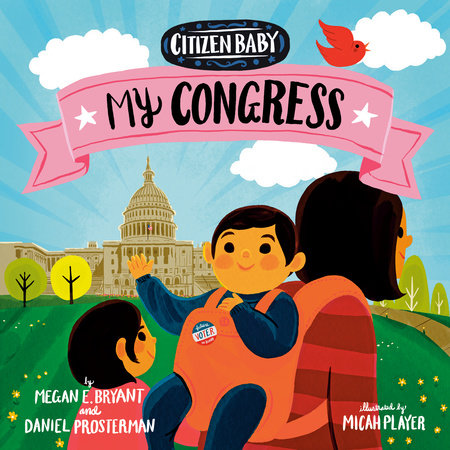 Citizen Baby: My Congress