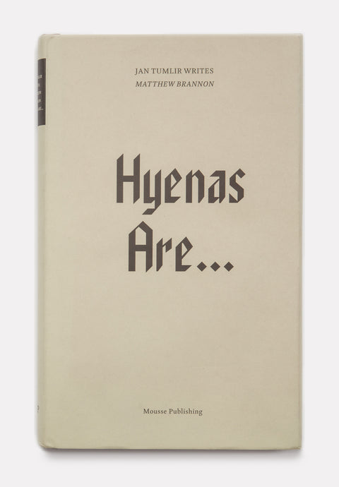 Hyenas Are…