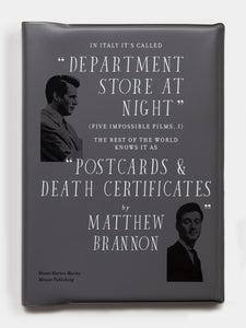 "In Italy It's Called ""Department Store At Night"" (Five Impossible Films, I). The Rest Of The World Knows It As ""Postcards & Death Certificates"""