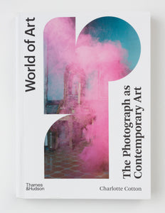 The Photograph as Contemporary Art, 4th Edition