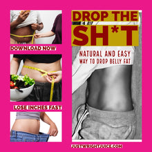 Load image into Gallery viewer, LOSE BELLY FAT NOW (ebook) - JUSTWRIGHTJUICE