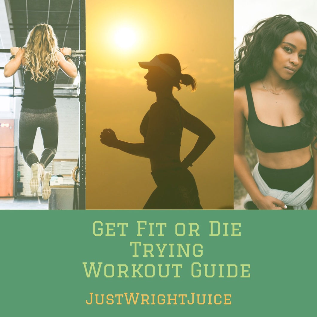 Workout Guide (ebook) - JUSTWRIGHTJUICE