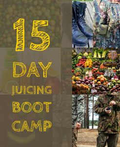 15 DAYS JUICING BOOT CAMP E-Book - JUSTWRIGHTJUICE
