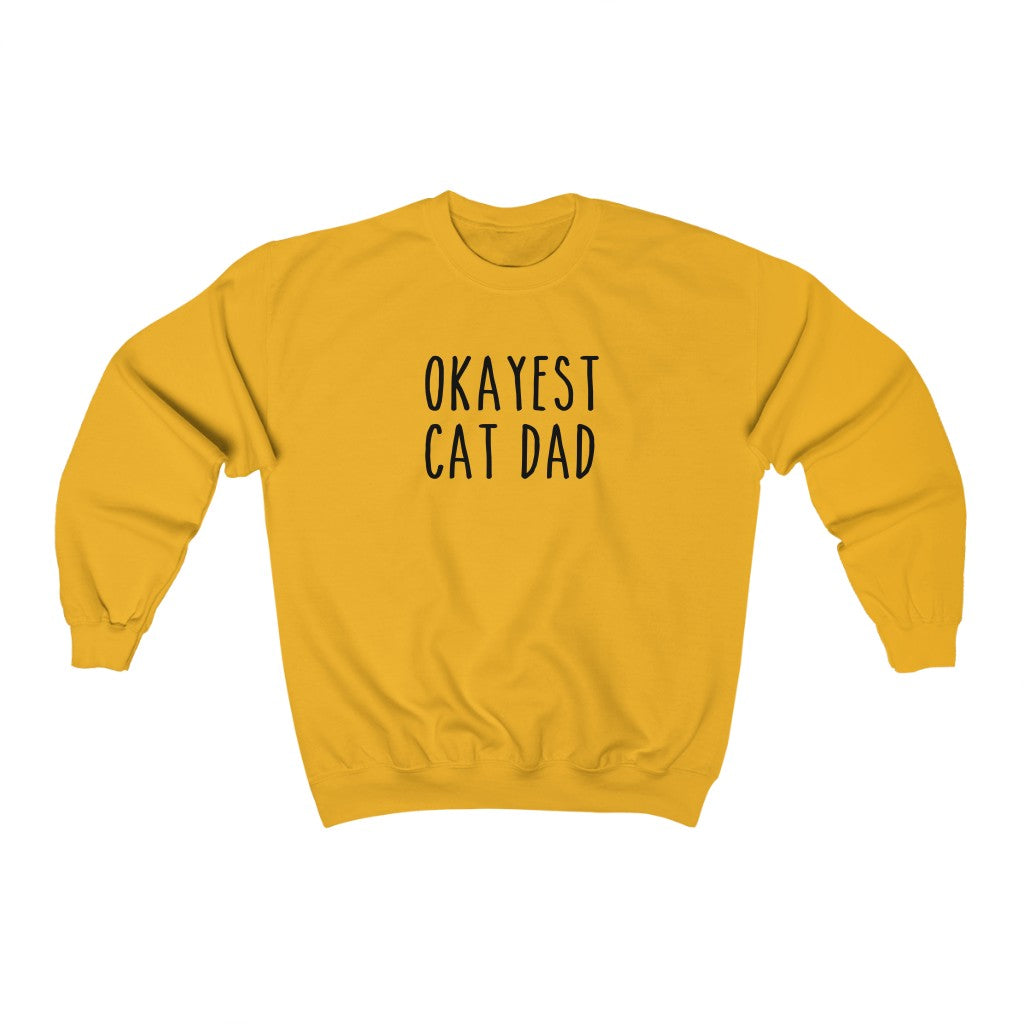 Okayest Cat Dad Crewneck Sweatshirt
