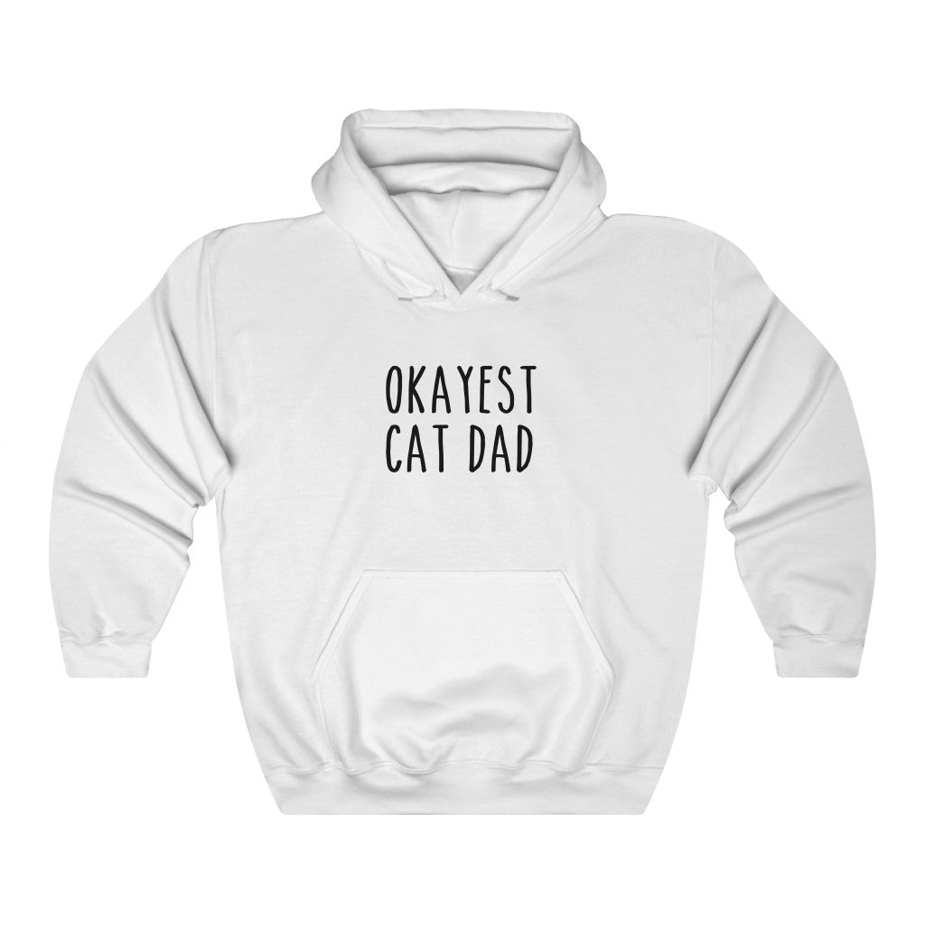 Okayest Cat Dad Hooded Sweatshirt