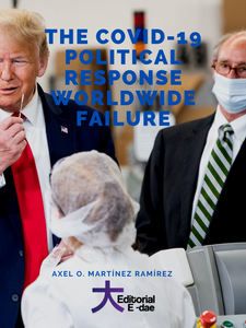 The COVID-19 political response worldwide failure: the consequence of relying on idealist policies at the wrong time