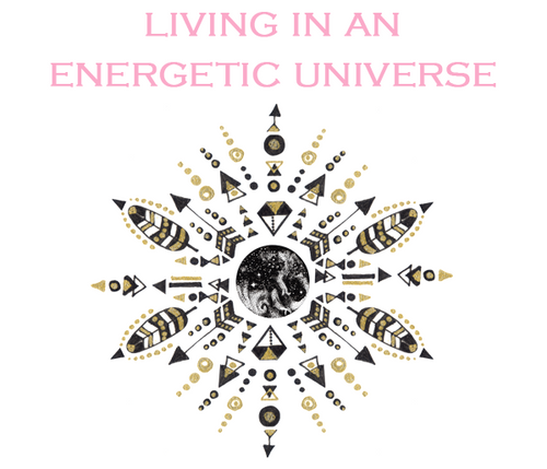 Living in an Energetic Universe - Level I Course