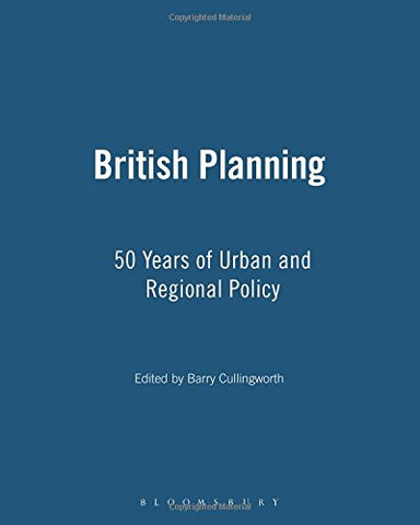 British Planning: 50 Years of Urban and Regional Planning