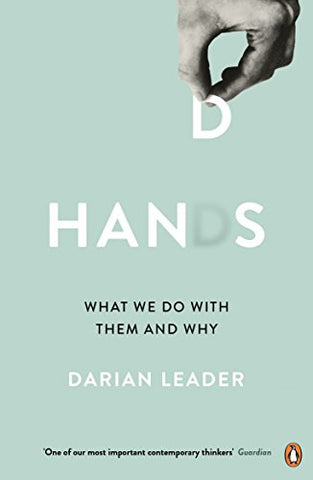 Hands: What We Do with Them  and Why