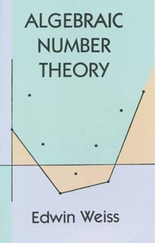 Algebraic Number Theory (Dover Books on Mathematics)