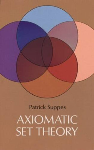 Axiomatic Set Theory (Dover Books on Mathematics)