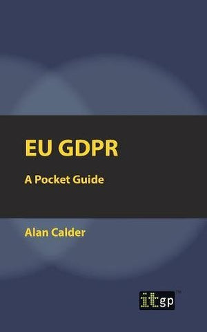 EU GDPR: A Pocket Guide