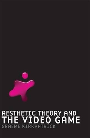 Aesthetic Theory and the Video Game