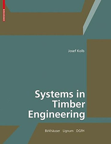 Systems in Timber Engineering
