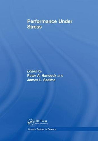Performance Under Stress (Human Factors in Defence)