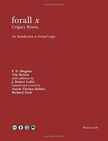 forall x: Calgary Remix: An Introduction to Formal Logic