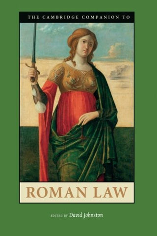 The Cambridge Companion to Roman Law (Cambridge Companions to the Ancient World)