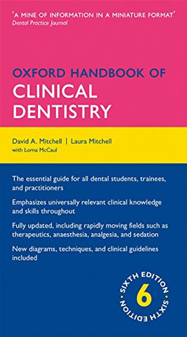Oxford Handbook of Clinical Dentistry 6/e (Flexicover) (Oxford Medical Handbooks)