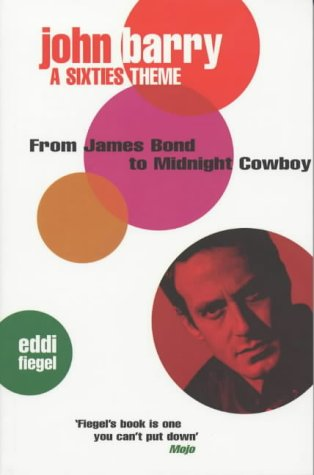 John Barry: A Sixties Theme: from James Bond to Midnight Cowboy
