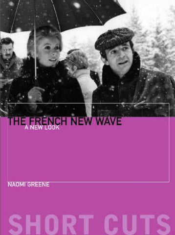 The French New Wave - A New Look (Short Cuts)