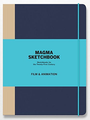 Magma Sketchbook: Film & Animation: Sketchbooks for the Twenty-first Century (Magma Sketchbooks)