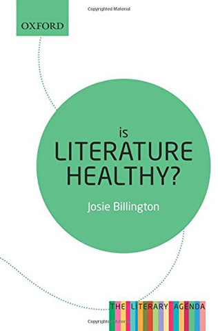 Is Literature Healthy? (The Literary Agenda)